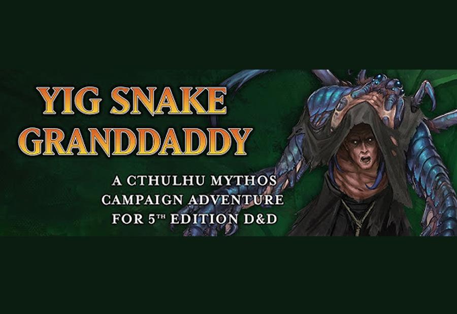 Guild Master Gaming Reviews Yig Snake Granddaddy 1
